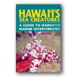 Hawaii's Sea Creatures By John P. Hoover