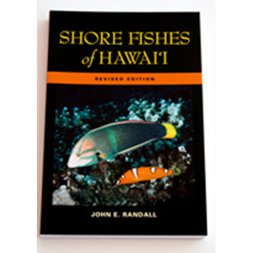 Shore Fishes of Hawaii by John E. Randall