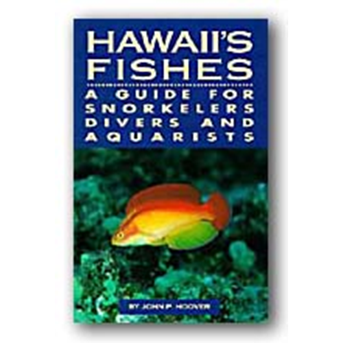 Hawaii's Fishes by John P. Hoover
