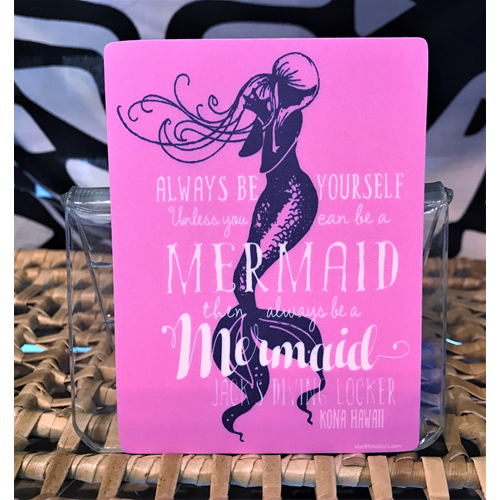 'Always Be A Mermaid' Sticker