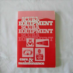 Scuba Equipment Maintenance Farley/royer