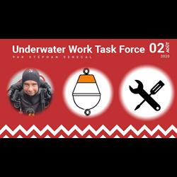 Underwater Work Task Force