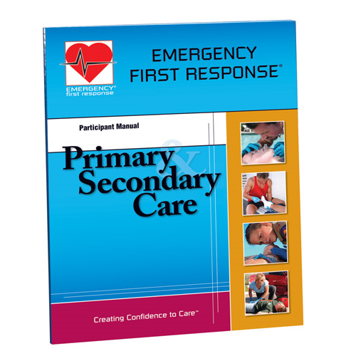 Emergency First Response® Primary and Secondary Care Participant Manual