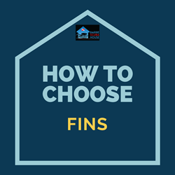 HOW TO CHOOSE FINS